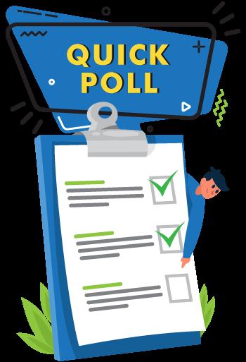 Quick Poll Survey